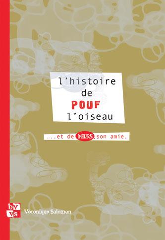 """Livre """"l'histoire de Pouf l'oiseau"""""""