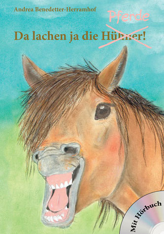 Da lachen ja die Pferde! Kinderbuch von Andrea Benedetter-Herramhof.