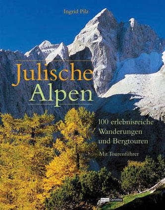 Julische Alpen, Jalovec, Tamar, Planica, Ingrid Pilz