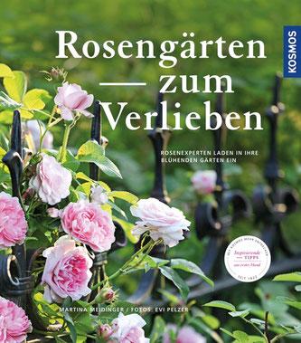 Rosengärten zum Verlieben, Martina Meidinger, Evi Pelzer, KOSMOS Verlag
