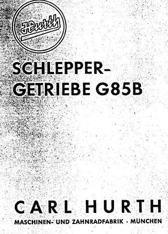 Hurth G85B - Bedienungsanleitung, Ersatzteilliste