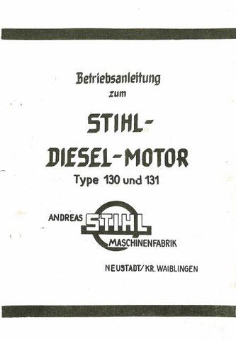 Betriebsanleitung zum Stihl-Dieselmotor 130 und 131