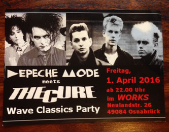 Flyer der DEPECHE MODE meets THE CURE Party am 01. April 2016