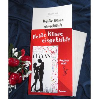 Heiße Küsse eisgekühlt, Regina Wall