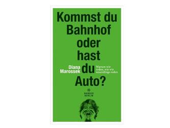In dem Buch «Kommst du Bahnhof oder hast du Auto?» gibt Diana Marossek einige Beispiele für Kurzdeutsch und ergründet die Ursache der Kiezsprache. Foto: Hanser Berlin