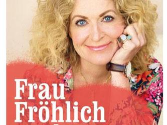 Der Neueinstieg auf Platz 8 der «Focus»-Bestsellerliste Ratgeber: «Frau Fröhlich sucht die Liebe... und bleibt nicht lang allein». Buchcover: Fischer Krüger Foto: