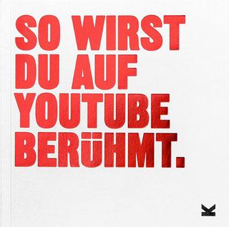 Cover des Buches von Will Eagle: So wirst du auf Youtube berühmt. Laurence King Verlag 2020.