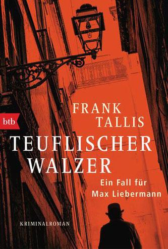Cover des Buches von Frank Tallis: Teuflischer Walzer. Ein Fall für Max Liebermann. btb 2019.