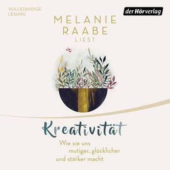 """Cover des Hörbuches """"Kreativität"""" von Melanie Raabe."""