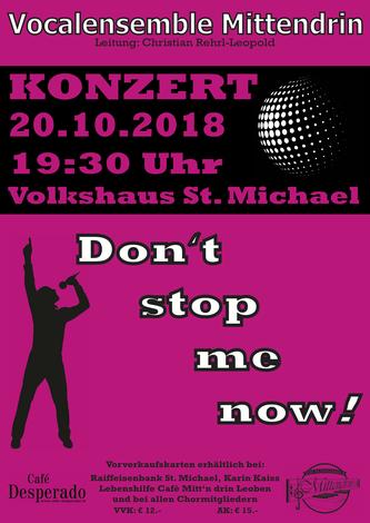 Vocalensemble Mittendrin, Volkshaus St.Michael; Volkshaus Konzert 2018, Don't stop me now, 20.Oktober 2018, a cappella