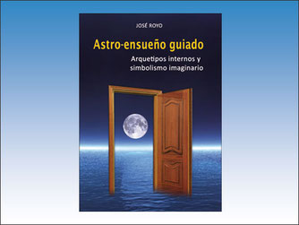 Libro que explica el método del astro-ensueño guiado