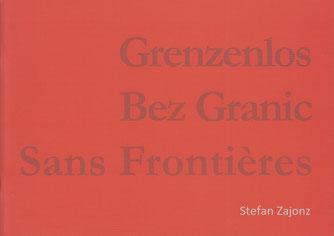 Katalog - Jubiläum 50 Jahre Elysée-Vertrag und Weimarer Dreieck - Künstler aus Frankreich, Deutschalnd und Polen, mit Prof. Dr. Françoise Rétif und Dr. Clotilde Lafont-König /  Bonn, 2013