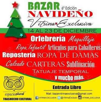 Bazar Navideño,  6ta edición - Vitrina Exclusiva