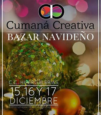Bazar Cumaná Creativa - 4to Aniversario, Edición Navideña