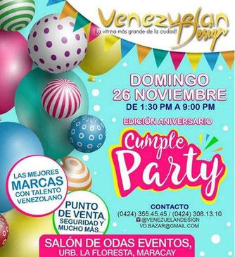 Venezuelan Desing Bazar - Cumple Party, 6ta edición