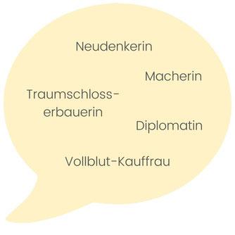 Diplomatin, Traumschlosserbauerin, Neudenkerin, Macherin
