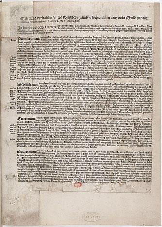En octobre 1534, des placards (affiches) contre la messe sont placardées jusque sur la porte de la chambre royale de François 1er au château d'Amboise, ce qui constitue un défi et un affront envers la personne même du roi et sa foi catholique.