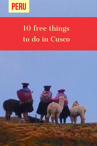 10 free things to do in Cusco