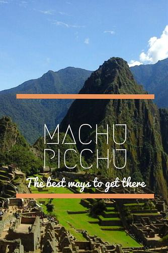 The best ways to get to Machu Picchu
