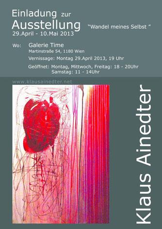 Galerie Time Ausstellung Klaus Ainedter - Wandel meiner Selbst