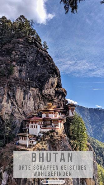 Bhutan: Orte schaffen geistiges Wohlbefinden