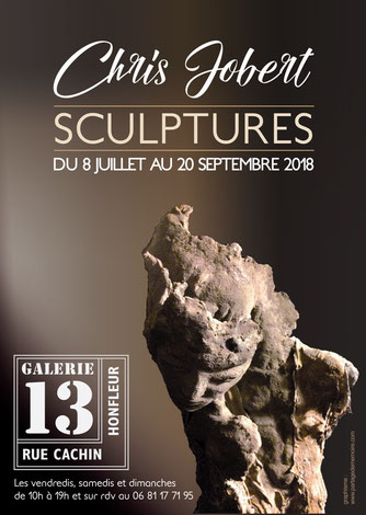 Exposition Chris Jobert sculptures Honfleur Galerie 13