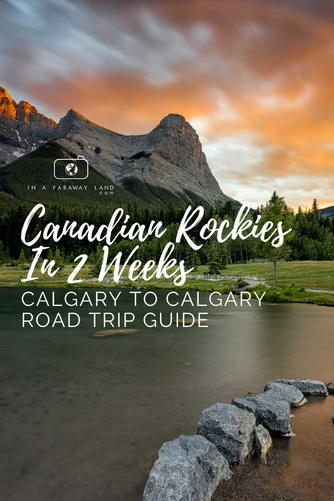 two weeks in the canadian rockies road trip guide in a faraway land
