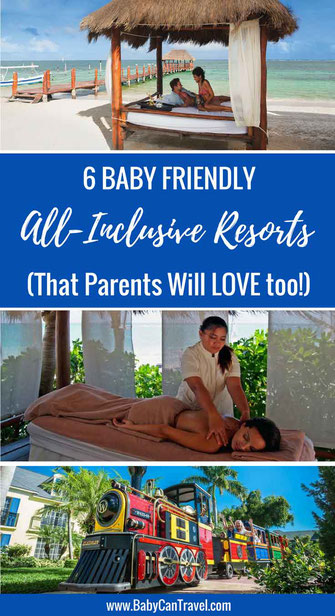 Check out these 6 Baby-Friendly All-Inclusive Resorts. Some of them even include a nanny assigned to your family for the duration of your stay! Read more at www.BabyCanTravel.com/blog