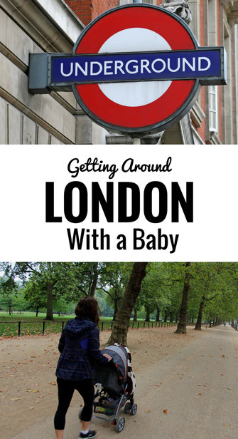 London with a Baby | Transportation | Underground |