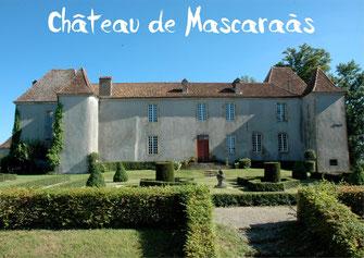 Château Mascaraàs-Haron tourisme Nord Béarn Madiran