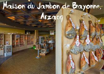 Maison Jambon Bayonne Arzacq-Arraziguet tourisme Nord Béarn Madiran