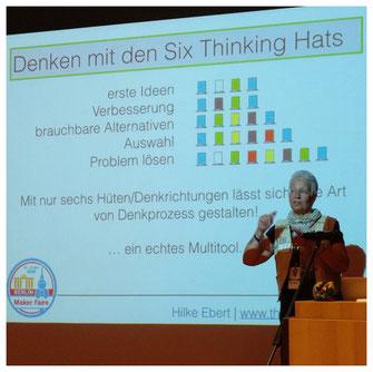 Maker Faire | Denken mit den Six Thinking Hats | Hilke Ebert | erste Ideen | Verbesserung | brauchbare Alternativen | Auswahl | Problem lösen