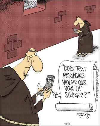 Joke: Does text messaging violate our vow of silence?