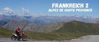 Frankreich Alpes de haute Provences (Motorrad Reise )