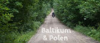 Baltiikum & Polen mit dem Motorrad