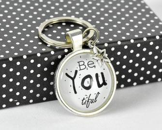 Schlüsselanhänger versilbert mit Sinnspruch Be You