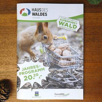 Haus des Waldes, ForstBW, Jahresprogramm 2020, Nachhaltigkeit, Eichhörnchen, Einkaufskorb, Broschüre, Konsum, Überflussgesellschaft