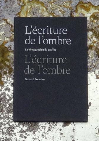 L'écriture de l 'ombre - Bernard Fontaine