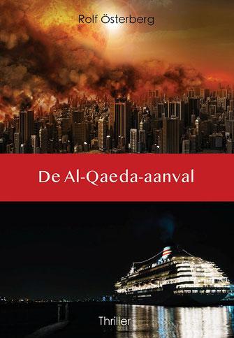 De Al-Qaeda-aanval Rolf Osterberg.