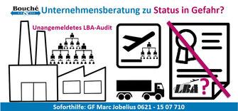 Bild: Unternehmensberatung zu Status in Gefahr? Unangemeldetes LBA-Audit