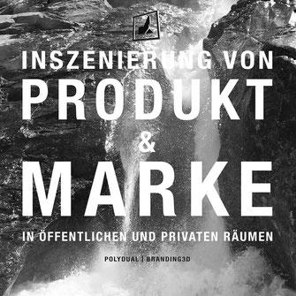 Werbebotschaft für die Inszenierung von Produkt und Marke im Raum für POLYDUAL
