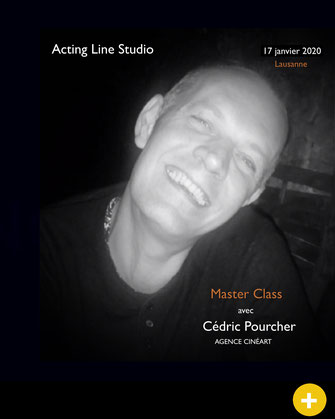Master Class Cédric Pourcher chez Acting Line Studio