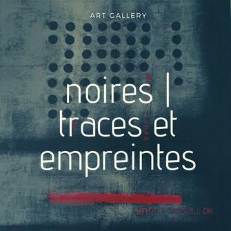 Carole Bécam - Galerie d'art - artiste peintre - Série noires - traces et empreintes