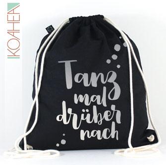 schwarzer Turnbeutel mit Spruch TANZ MAL DRÜBER NACH Farbe silber Handlettering Design metallisch