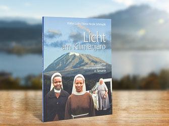 """Buch """"Licht am Kilimanjaro"""" von Maria Nicola Schmucki und Walter Ludin"""