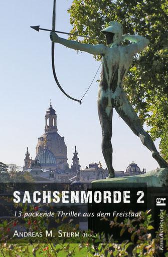 Buchcover der Kriminalanthologie Sachsenmorde 2 mit Dresden als Motiv