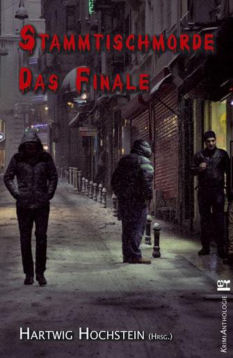 Buchcover der Kriminalanthologie Stammtischmorde Das Finale mit einer dunklen Gasse als Motiv