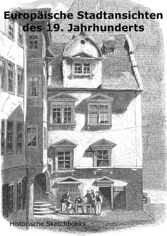 Sketchbook historische Stadtteilansichten Europas