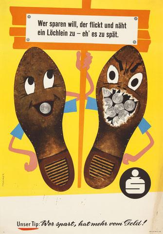Humor in der Werbung. Plakat wirbt für Sparsamkeit. Sparkassenwerbung um 1959.