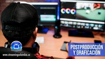 Streaming Colombia - Postproducción. Graficación y Animación de Contenidos Digitales